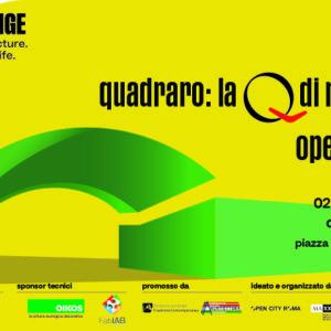 Quadraro: La Q di Roma – Opening